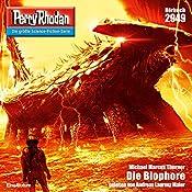 Die Biophore (Perry Rhodan 2949) | Michael Marcus Thurner