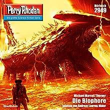 Die Biophore (Perry Rhodan 2949) Hörbuch von Michael Marcus Thurner Gesprochen von: Andreas Laurenz Maier