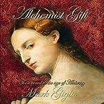 Alchemist Gift | Mark Giglio