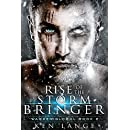 Rise of the Storm Bringer (Warden Global Book 2)