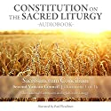 Constitution on the Sacred Liturgy (Sacrosanctum Concilium), Document 1 of 16 Documents from the Second Vatican Council Audiobook by  The Second Vatican Council Narrated by Paul Fleschner