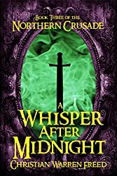 A Whisper After Midnight (Book III of The Northern Crusade)