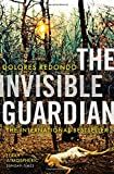 Front cover for the book The Invisible Guardian by Dolores Redondo