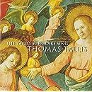Tallis: The Tallis Scholars Sing Thomas Tallis