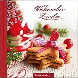 Grafik Werkstatt Weihnachten.Weihnachtszauber Amazon De Grafik Werkstatt Bielefeld Bücher