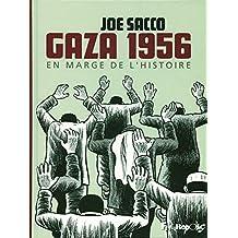 GAZA 1956 EN MARGE DE L'HISTOIRE