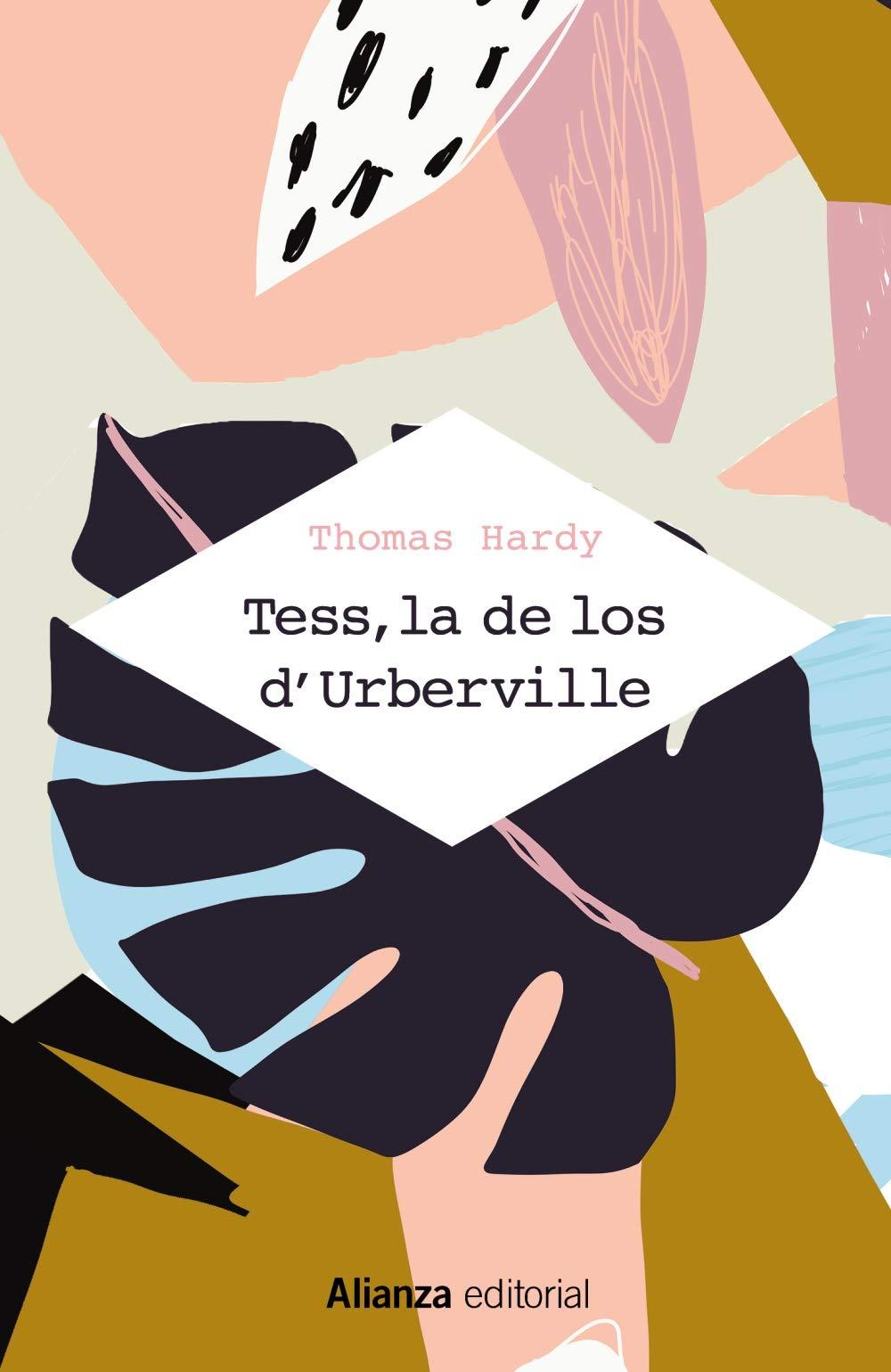 Tess, la de los dUrberville: (Una mujer pura): Amazon.es: Hardy, Thomas, Ortega y Gasset, M.: Libros
