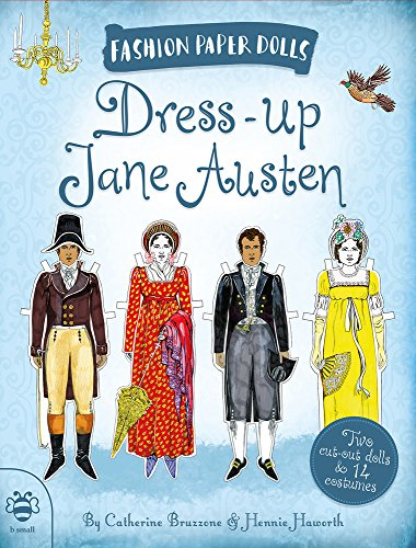 Dress-Up Jane Austen: Discover History Through Fashion (Fashion Paper Dolls)