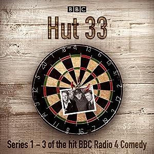 Hut 33: The Complete Series 1-3 Radio/TV Program
