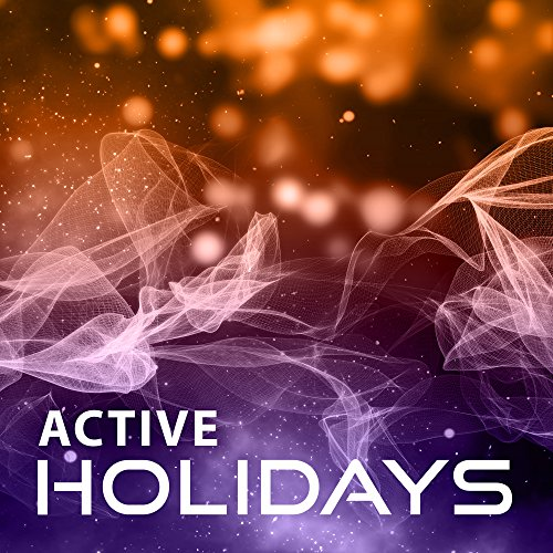 Active Holidays - All Day Exercises, Interesting Music, Walking Develop, Sunset, Pleasant Breeze
