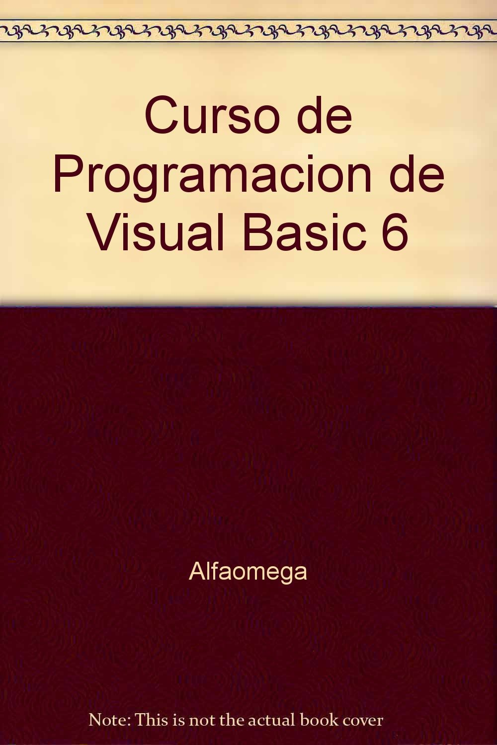 Read Online Curso de Programacion de Visual Basic 6 (Spanish Edition) PDF