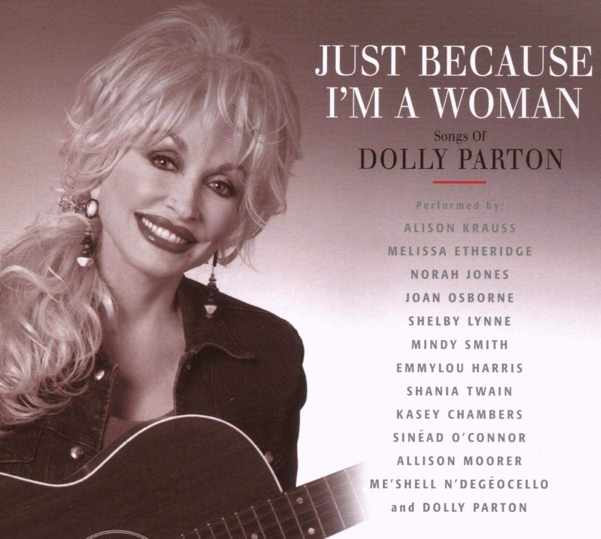Just Because I M A Woman The Songs Of Dolly Parton Amazon Co Uk Music
