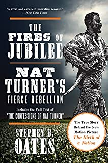 nat turner a slave rebellion in history and memory kenneth s  the fires of jubilee nat turner s fierce rebellion