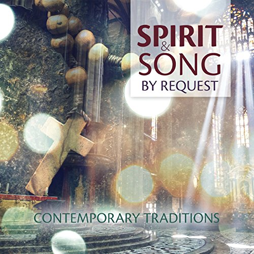 Spirit & Song by Request: Cont...