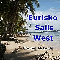 Eurisko Sails West
