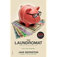 The Laundromat (Previously Published as Secrecy World): Inside the Panama Papers, Illicit Money Networks, and the Global Elite