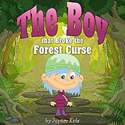 The Boy that Broke the Forest Curse