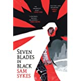 Seven Blades in Black (The Grave of Empires, 1)