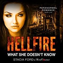 Hellfire - What She Doesn't Know Audiobook by  Third Cousins, Stacia Ford Narrated by Nikki Diamond