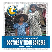 Doctors Without Borders (Community Connections: How Do They Help?)