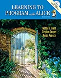 Learning To Program with Alice (2nd Edition)