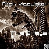 pitch modulator - The Greys