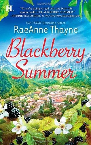By Raeanne Thayne - Blackberry Summer (Hqn) (4/24/11) pdf