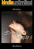 Irresistivel Atração (Destinos Livro 3)
