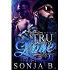 A Tru Kind Of Love: Sultry Ink Series – Book 6