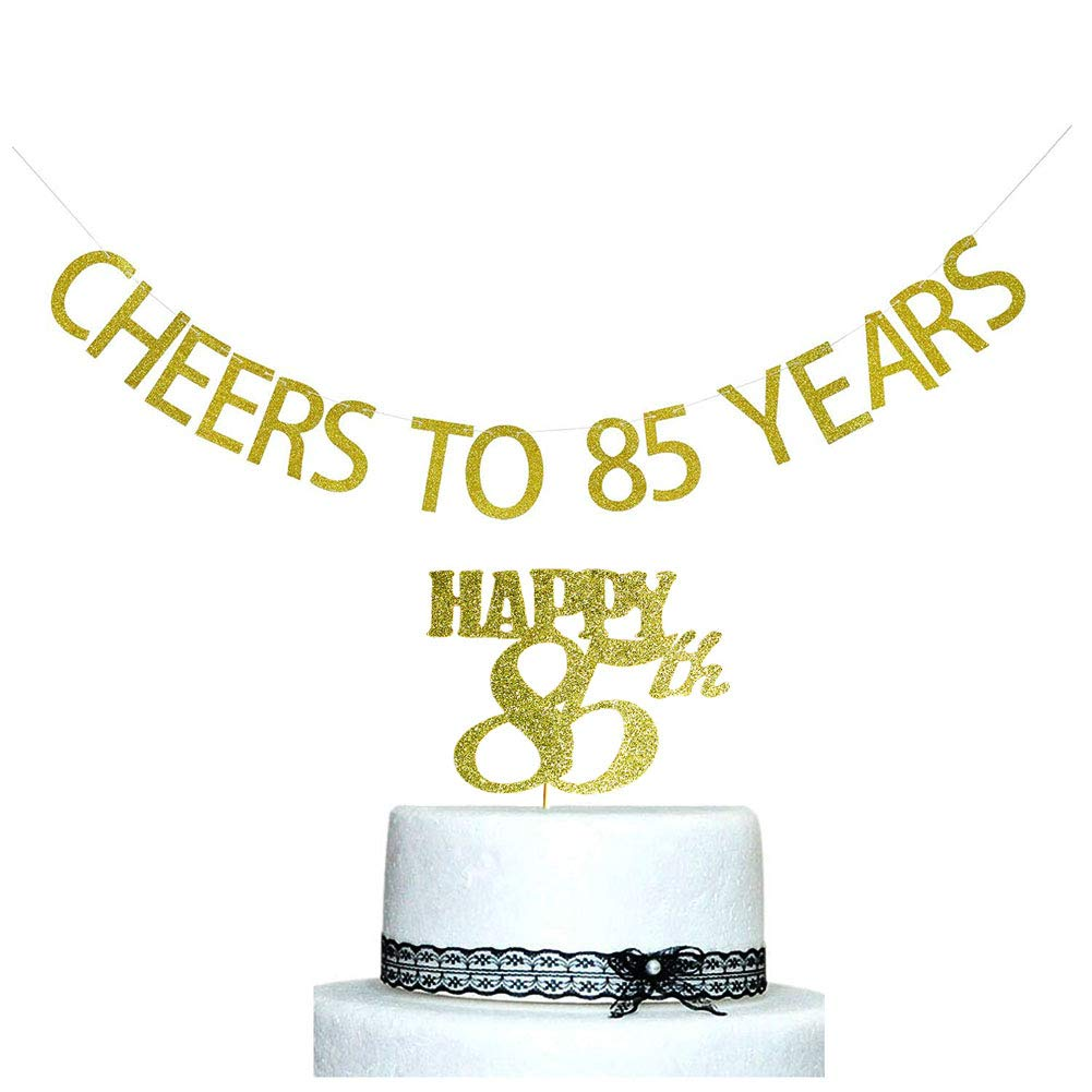 SWEETTALA Cheers To 85 Years Banner And Happy 85th Cake Topper Gold Glitter For Birthday Wedding Anniversary Party Decorations Supplies
