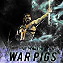 War Pigs Audiobook by Jay Requard Narrated by Eric Joseph Chancy