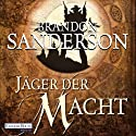 Jäger der Macht (Mistborn 4) Hörbuch von Brandon Sanderson Gesprochen von: Detlef Bierstedt
