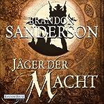 Jäger der Macht (Mistborn 4) | Brandon Sanderson