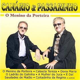 Amazon.com: Canario & Passarinho: O Menino da Porteira: Canario and