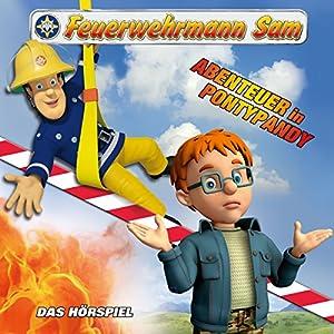 Abenteuer in Pontypandy (Feuerwehrmann Sam, Folgen 38-42) Hörspiel