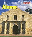 El Álamo, Ted Schaefer and Lola M. Schaefer, 1403466858