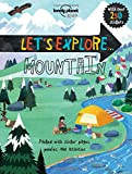 Let's Explore... Mountain (Lonely Planet Kids)
