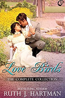Love Birds: The Complete Collection by [Hartman, Ruth J.]