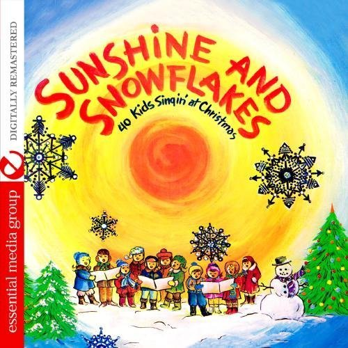 Sunshine And Snowflakes (Digitally Remastered) by 40 Kids Singin' At Christmas (2012-05-04)