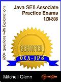 OCAJP Oracle Certified Associate Java SE 8 Programmer Practice Exams (English Edition)