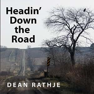 Headin' Down the Road