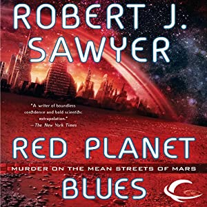 Red Planet Blues Hörbuch