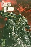 Green Blood - Volume 3