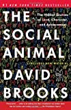 The Social Animal, David Brooks, 0812979370