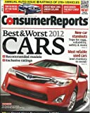 Consumer Reports April 2012 Annual Auto Issue - Best & Worst Cars - Ratings & Recommendations