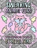 Swearing Animal Puns: Coloring Book