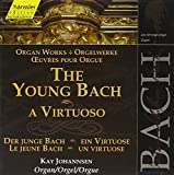 The Young Bach: A Virtuoso Organ Works