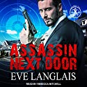 Assassin Next Door: Bad Boy Inc. Series, Book 1 Audiobook by Eve Langlais Narrated by Rebecca Mitchell