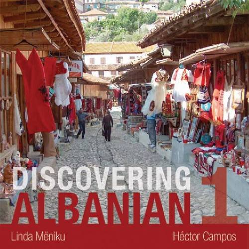 Discovering Albanian I Audio Supplement: To Accompany Discovering Albanian I Textbook by University of Wisconsin Press