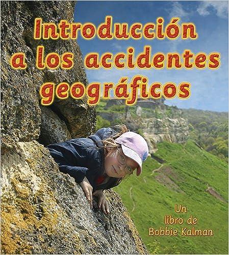 Book Introduccion A los Accidentes Geograficos (Observar La Tierra) (Observar La Tierra (Library))